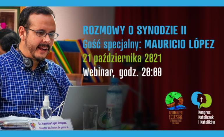 Mauricio López gościem Rozmów o Synodzie. Zapraszamy 21.10.2021, godz. 20